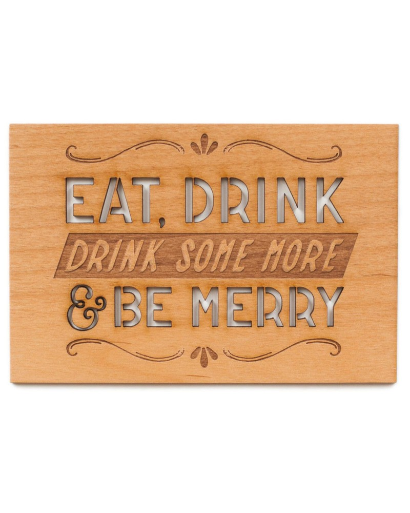 Drink Some More Wooden Card