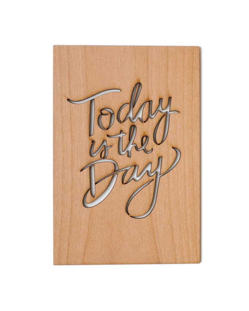 Today Is The Day Wooden Card